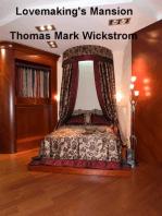 Lovemaking's Mansion