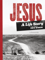 Jesus. A Life Story