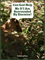 Can God Help Me If I Am Surrounded By Enemies?