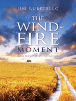 The Wind-Fire Moment