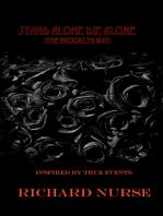 Stand Alone Die Alone