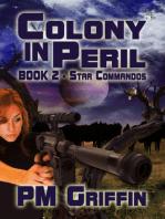Colony in Peril