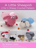 A Little Sheepish 2 for 1 Sheep Crochet Pattern