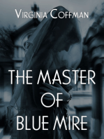 The Master of the Blue Mire