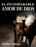 El Incomparable Amor de Dios