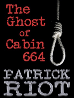 The Ghost of Cabin 664