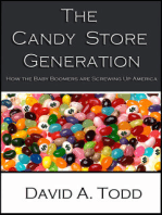 The Candy Store Generation