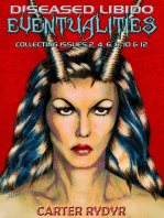 Diseased Libido - Eventualities (Collecting Issues 2, 4, 6, 8, 10 & 12)