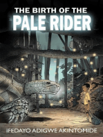 The Birth of the Pale Rider