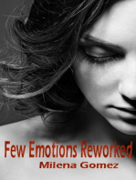 Few Emotions Reworked