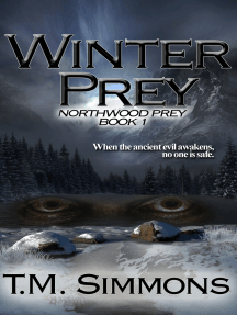 Winter Prey, Northwood Prey Book 1