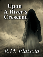 Upon a River's Crescent (Volume 3