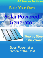 Build Your Own Solar Powered Generator: Step by Step Instructions for Solar Power at a Fraction of the Cost