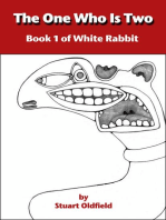 The One Who Is Two (Book 1 of White Rabbit)
