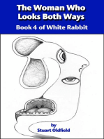 The Woman Who Looks Both Ways (Book 4 of White Rabbit)