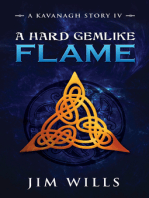 A Hard Gemlike Flame