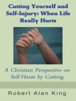 Cutting Yourself and Self-Injury