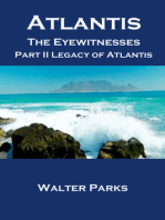 Atlantis the Eyewitnesses, Part II Legacy of Atlantis