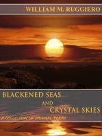 Blackened Seas And Crystal Skies