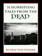31 Horrifying Tales from the Dead Volume I