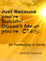 Just Because You're Suicidal Doesn't Mean You're Crazy