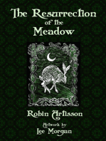 The Resurrection of the Meadow
