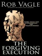 The Forgiving Execution