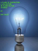 A Flash Of Inspiration; A Collection Of Flash Fiction Stories