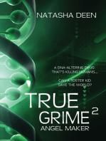 True Grime 2