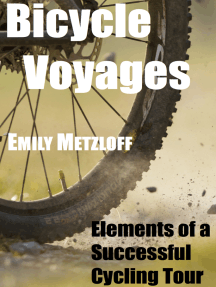 Bicycle Voyages: Elements of a Successful Cycling Tour