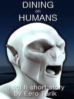 Dining on Humans