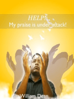 Help! My Praise is Under Attack