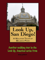Look Up, San Diego! A Walking Tour of Balboa Park