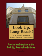 Look Up, Long Beach! A Walking Tour of Long Beach, California