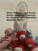 What I Wish I Had Known Before Adopting