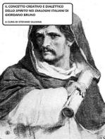 """Il concetto creativo e dialettico dello Spirito nei """"Dialoghi Italiani"""" di Giordano Bruno."""
