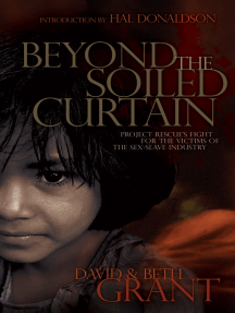 Beyond the Soiled Curtain