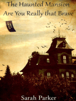 The Haunted Mansion Are You Really that Brave