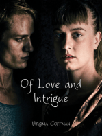 Of Love and Intrigue