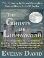 The Ghosts of Lottawatah