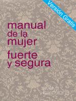 Manual de la Mujer Fuerte y Segura, Versiòn Gratis