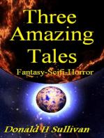 Three Amazing Tales