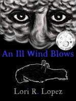 An Ill Wind Blows