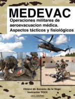 MEDEVAC: Operaciones militares de Aeroevacuacion Medica. Aspectos tacticos y fisiologicos