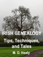 Irish Genealogy Tips, Techniques, and Tales