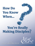 How Do You Know When You're Really Making Disciples?