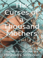 The Curses of a Thousand Mothers