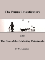 The Puppy Investigators and The Case of the Cricketing Catastrophe