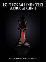 150 Frases para Entender el Servicio al Cliente