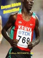 Kenyan Athlete Demystified